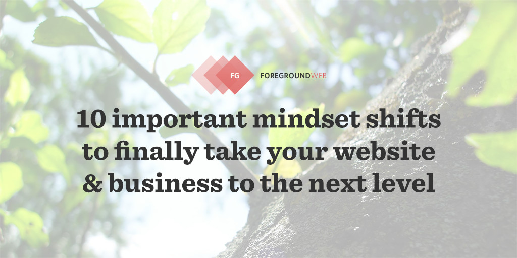 A shift in mindset might be the exact thing you need to really take your site to the next level. My aim instead is to give you CLARITY.
