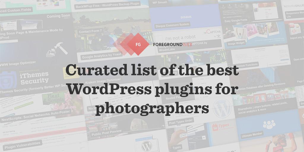 Best WordPress plugins for photographers | ForegroundWeb